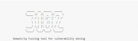 Domain/ip Fuzzing tool for vulnerability mining v-2.0 released.