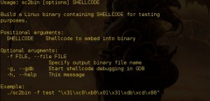 sc2bin : Tool for building binaries containing the supplied shellcode for testing purposes.