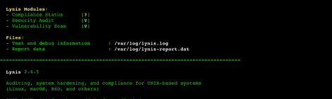 Lynis v2.4.5 - is a system and security auditing tool for Unix/Linux.